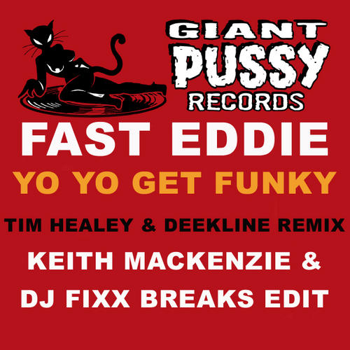 Album Art - Yo Yo Get Funky (Tim Healey & Deekline Remix) (Keith Mackenzie & DJ Fixx Breaks Edit)
