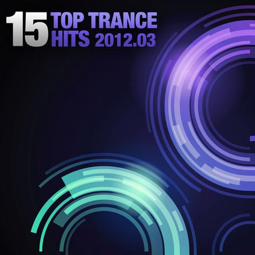 Album Art - 15 Top Trance Hits 2012-03