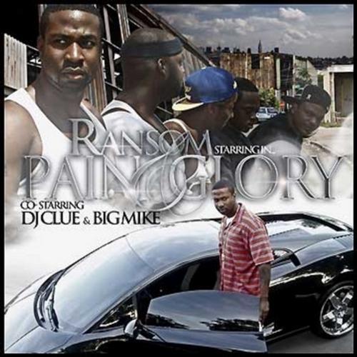 Pain & Glory (Co-Starring DJ Clue & Big Mike) Album