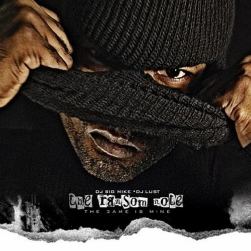 The Ransom Note: The Game Is Mine (Hosted by DJ Big Mike and DJ Lust) Album Art