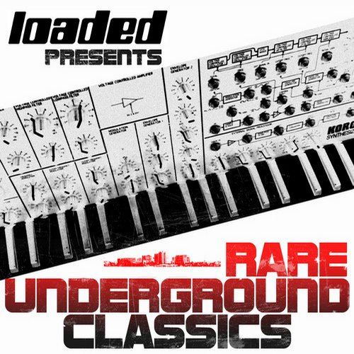 Album Art - Loaded Records Presents - Rare Underground Classics