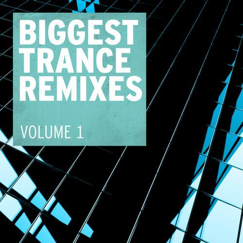 Album Art - Biggest Trance Remixes, Vol. 1