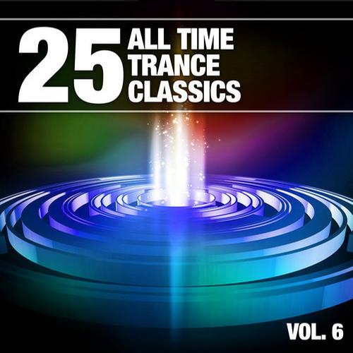 Album Art - 25 All Time Trance Classics, Vol. 6