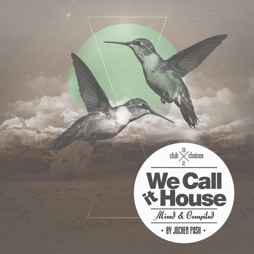 Album Art - We Call It House - Autumn Club Choices