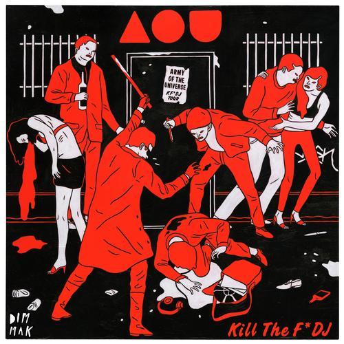 Album Art - Kill the F* DJ