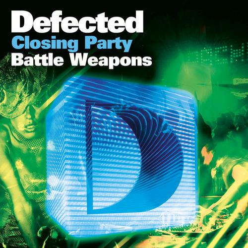 Album Art - Defected Closing Party Battle Weapons