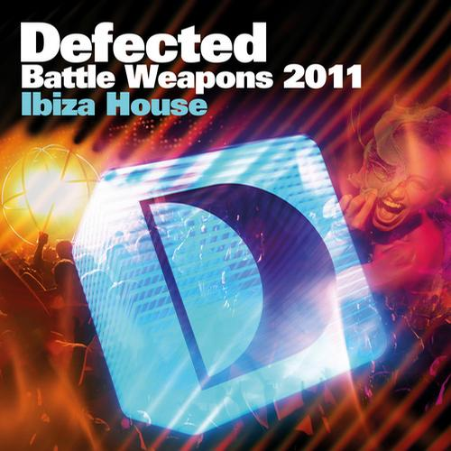 Album Art - Defected Battle Weapons 2011 Ibiza House