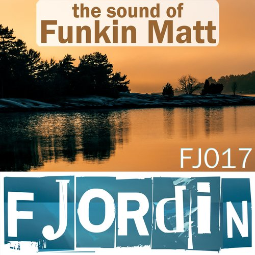 Album Art - The Sound Of Funkin Matt