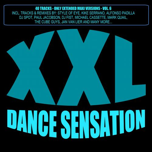 Album Art - XXL Dance Sensation, Vol. 6 - 40 Tracks (Only Extended Maxi Versions)