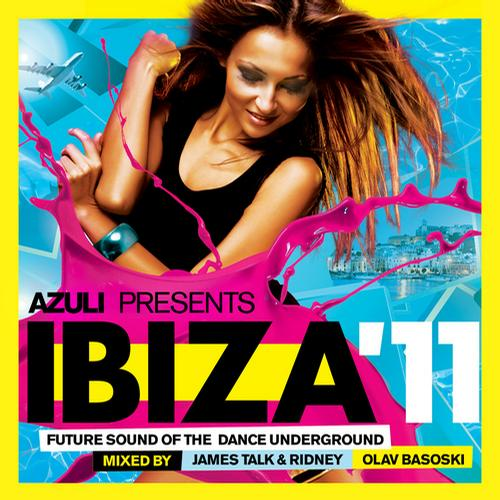 Album Art - Azuli presents Ibiza '11: Mixed by James Talk & Ridney & Olav Basoski