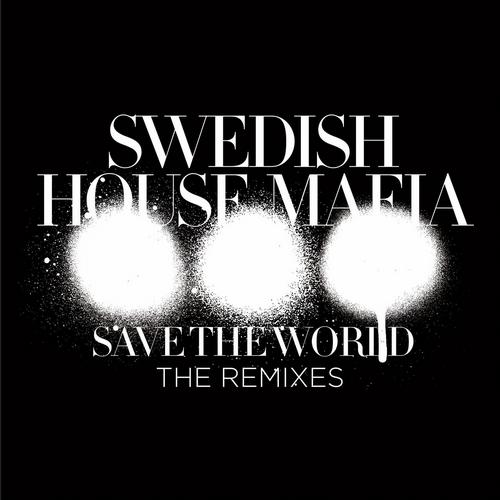 Album Art - Save The World (The Remixes)