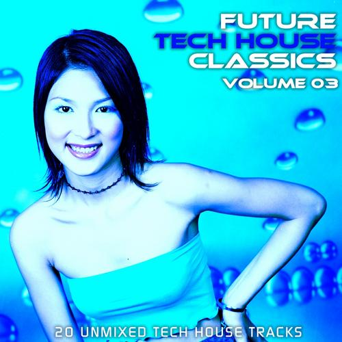 Album Art - Future Tech House Classics Vol 3