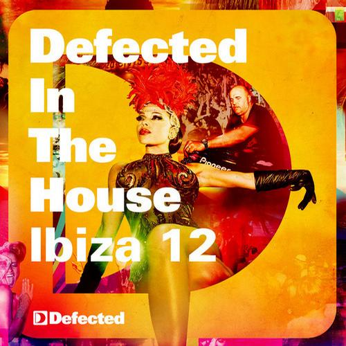 Album Art - Defected In The House Ibiza '12 mixed by Simon Dunmore