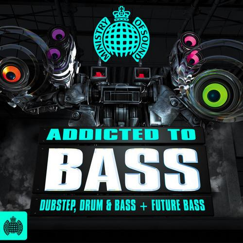 Album Art - Addicted To Bass Dubstep, Drum & Bass + Future Bass - Ministry of Sound