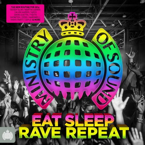 Album Art - Eat, Sleep, Rave, Repeat - Ministry of Sound