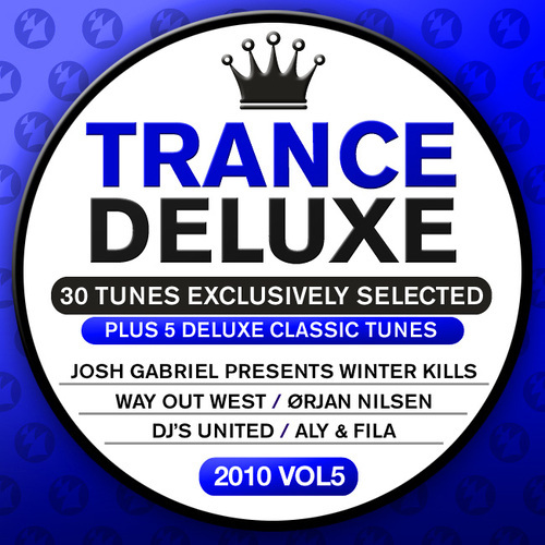 Album Art - Trance Deluxe 2010 - 05 [30 Tunes Exclusively Selected] - Plus 5 Deluxe Classic Tunes
