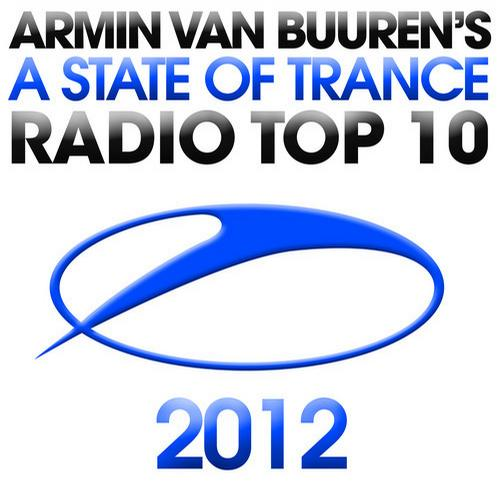 Album Art - Armin Van Buuren's A State Of Trance Radio Top 10 - 2012
