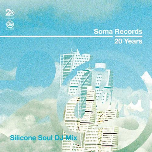 Album Art - Soma Records 20 Years - Silicone Soul DJ Mix
