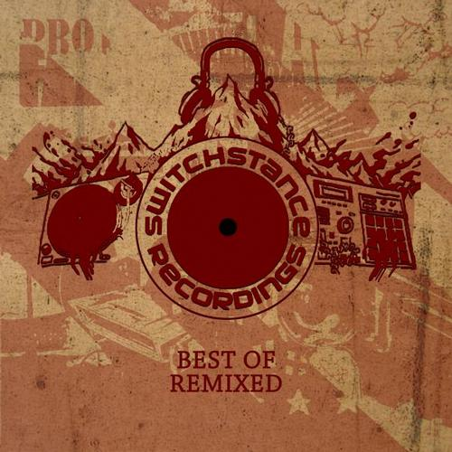 Switchstance Recordings  Best of Remixed Album