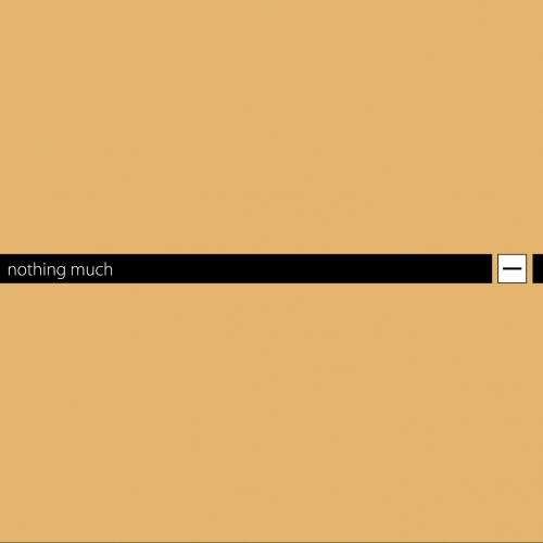 Album Art - Nothing Much - A Best Of Minus
