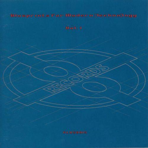 Album Art - Blueprints For Modern (Techno)logy Volume 1