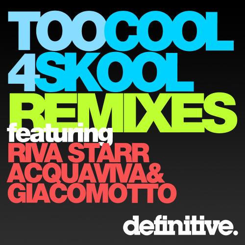 Album Art - Too Cool 4 Skool Remixes
