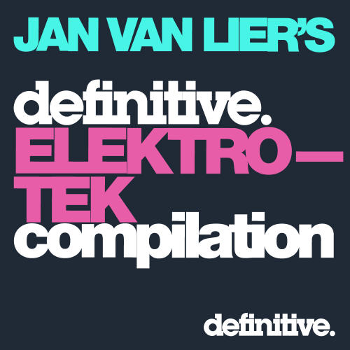 Album Art - Jan van Lier's Definitive Elektro-Tek Mix Compilation