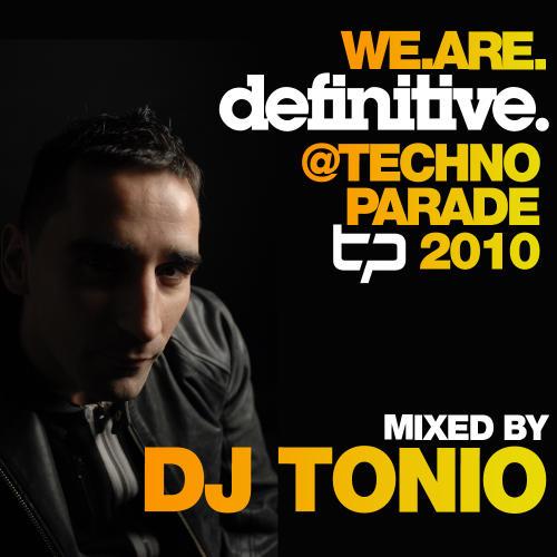 Album Art - We.Are.Definitive @ Techno Parade 2010 Mixed By DJ Tonio