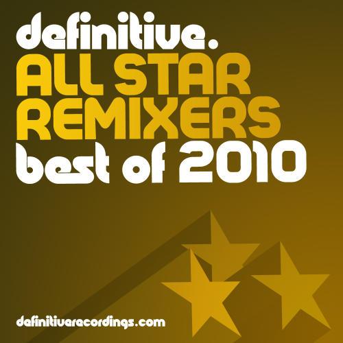 Album Art - Definitive All Star Remixers - Best Of 2010