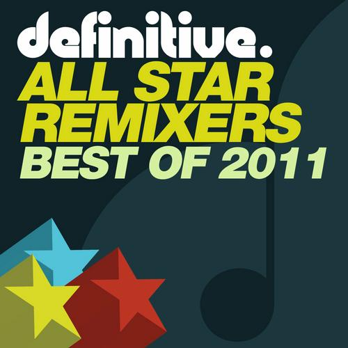 Album Art - Best Of Definitive All Star Remixers 2011