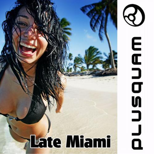 Late Miami Album