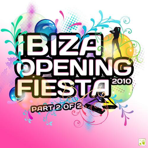 Ibiza Opening Fiesta 2010 Part2 Album