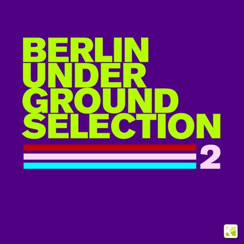 Album Art - Berlin Underground Selection 2
