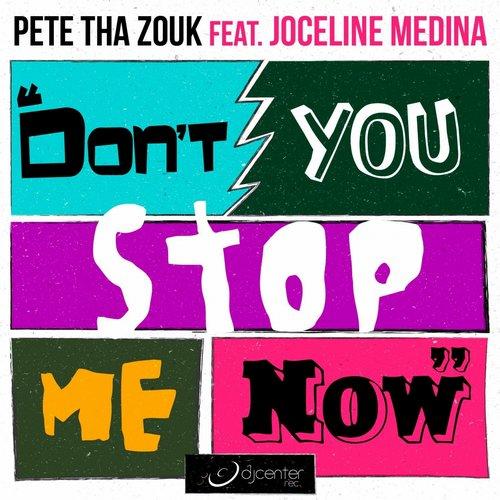 Album Art - Don't You Stop Me Now (feat. Joceline Medina)