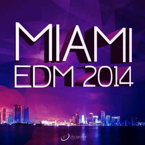 Album Art - Miami EDM 2014