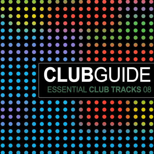 Album Art - Club Guide - Essential Club Tracks Volume 8