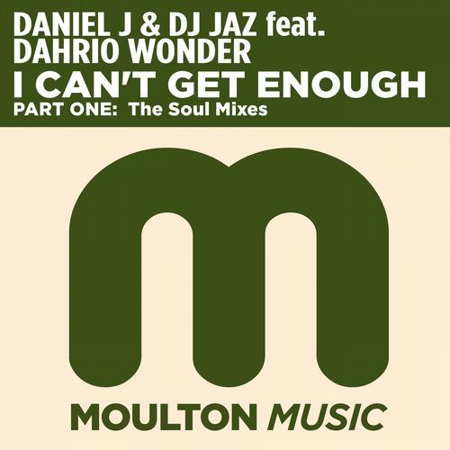 Album Art - I Can't Get Enough - Part One: The Soul Mixes