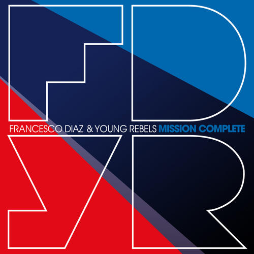 Album Art - Francesco Diaz & Young Rebels - Mission Complete