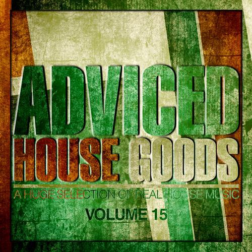 Album Art - Adviced House Goods - Vol. 15