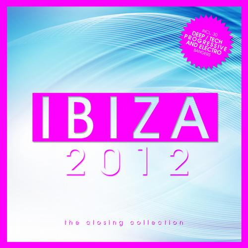 Album Art - Ibiza 2012 - The Closing Collection