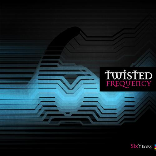 Album Art - Six Years Twisted Frequency Recordings