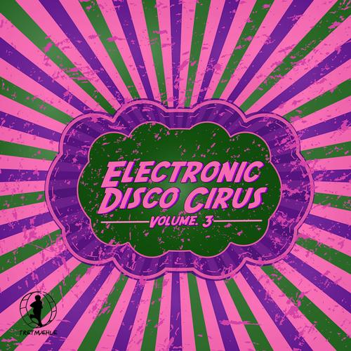 Album Art - Electronic Disco Circus, Vol. 3