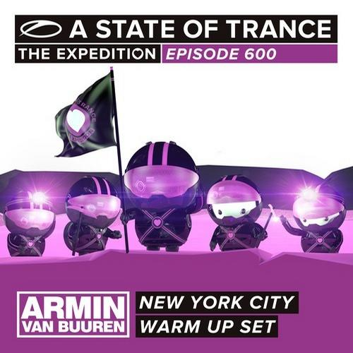 Album Art - A State Of Trance 600 - New York City - Armin van Buuren - Warm Up Set