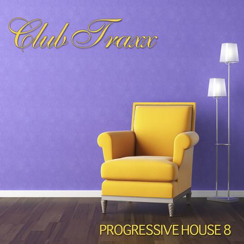 Album Art - Club Traxx - Progressive House 8