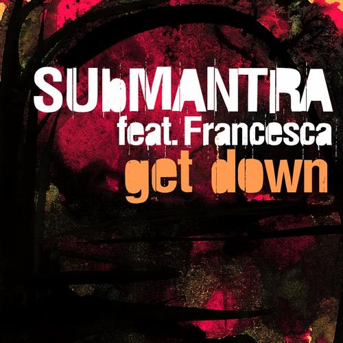 Get Down (feat. Francesca) Album Art