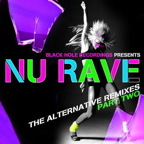 Album Art - Black Hole Recordings presents NU Rave part 2 - The Alternative Remixes