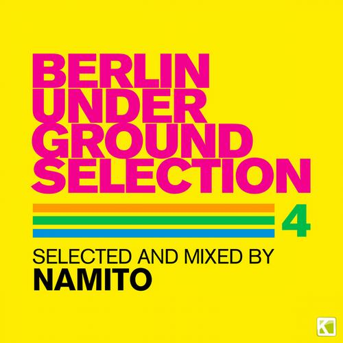 Album Art - Berlin Underground Selection 4 (Selected & Mixed By Namito)