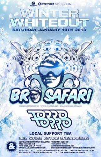 Winter Whiteout featuring Bro Safari and Torro Torro @ Ampersand