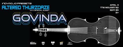 IndyMojo Presents: Altered Thurzdaze w/ Govinda