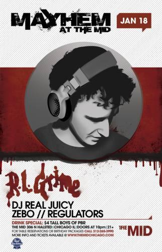 RL GRIME - ZEBO - DJ REAL JUICY - REGULATORS - MAYHEM - NO COVER WITH RSVP